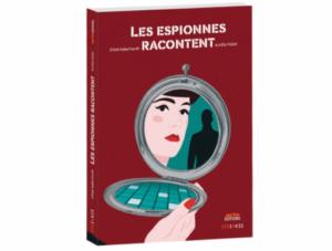 li1-300x227 Les Espionnes Racontent - Le nouveau roman d'Arte Éditions