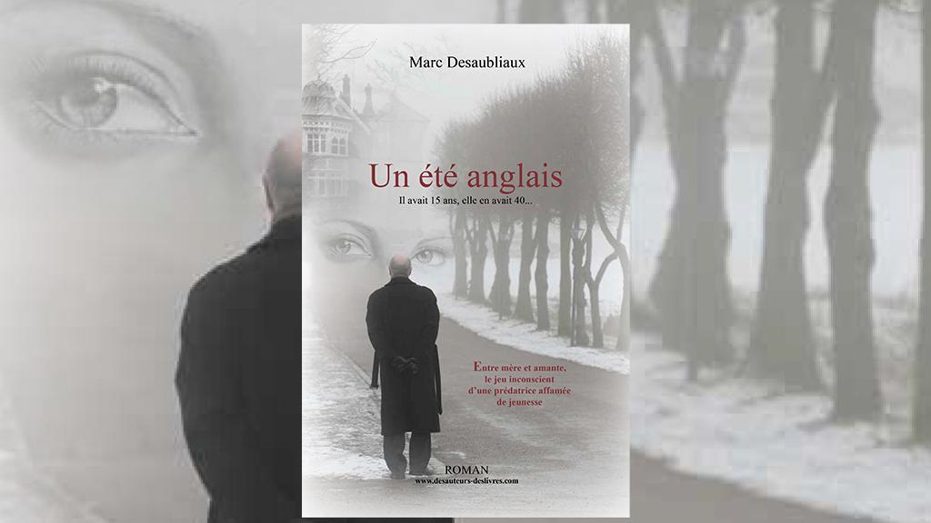 eteanglaisMD Un été anglais de Marc Desaubliaux