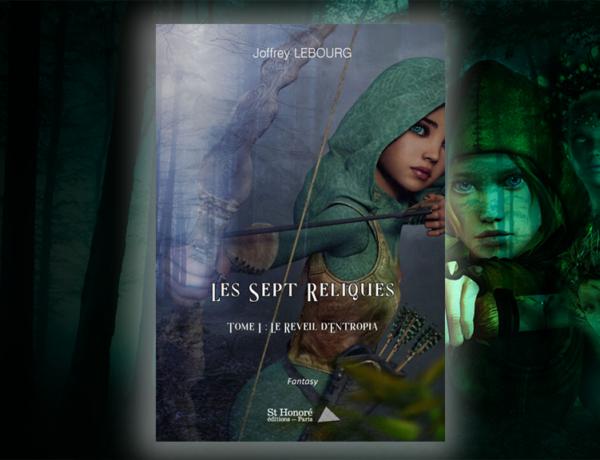 septreliquesjf-600x460 Les Sept Reliques : Joffrey Lebourg dévoile sa nouvelle saga